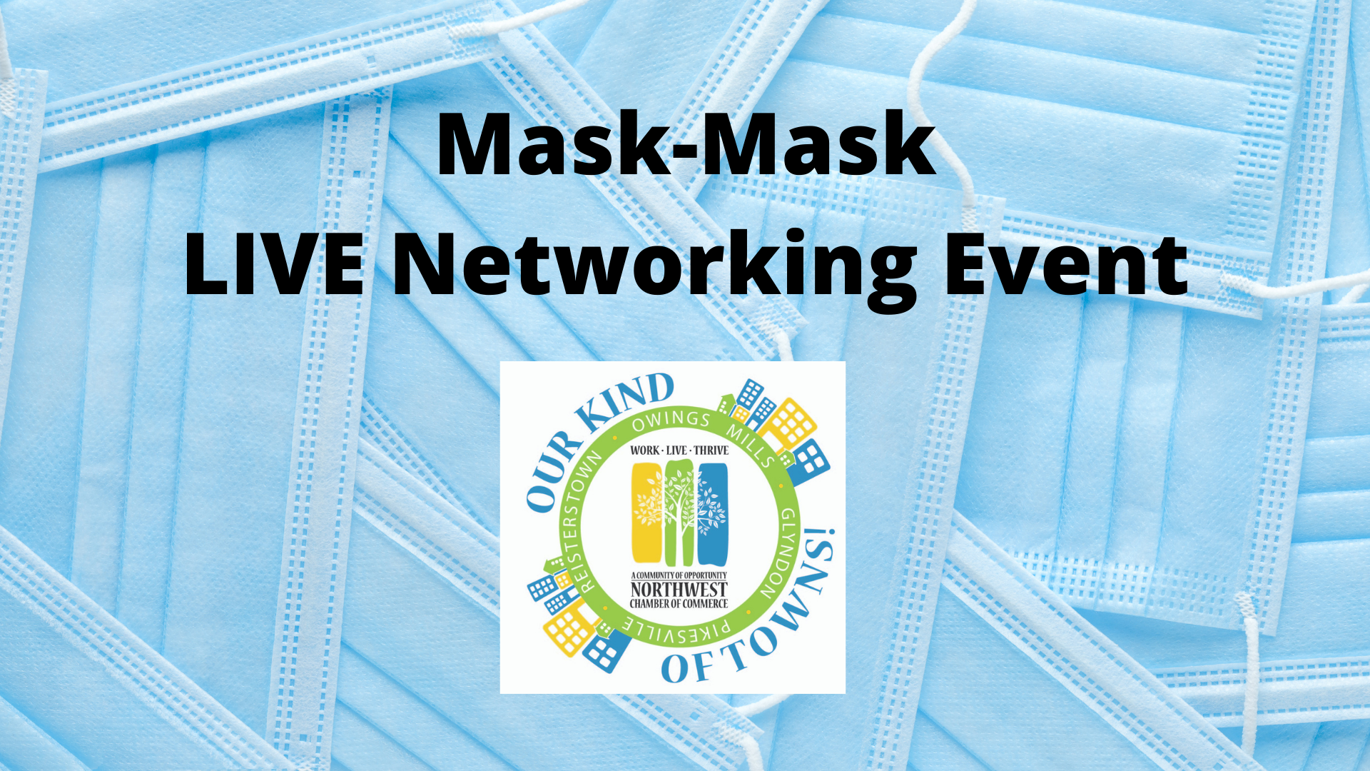 Mask-Mask LIVE Networking Event.png
